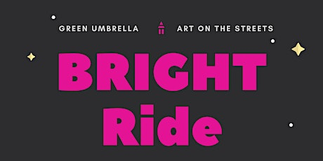 BRIGHT Ride for Better Bike Infrastructure tickets