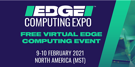 Edge Computing Expo North America 2021 tickets