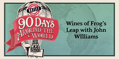 Wines of Frog's Leap with John WIlliams tickets