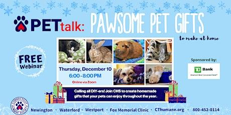 PETtalk: Pawsome Pet Gifts tickets