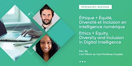 Éthique+ÉDI en intelligence numérique//Ethics + EDI in Digital Intelligence billets