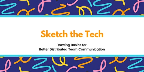 Sketch the Tech: Drawing Basics for Better Remote Communication tickets