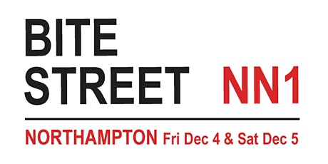 Bite Street NN, Northampton, Dec 4/5 tickets