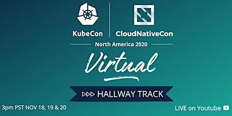 Kubecon Virtual North America: Hallway Track tickets