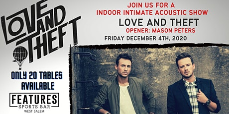 LOVE AND THEFT ACOUSTIC SHOW- FRIDAY NIGHT tickets