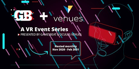 GamesBeat & Oculus - Event Series tickets