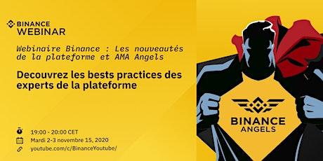 Découvrez les bests practices des experts de la plateforme : Binance Angels tickets