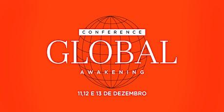 CONFERÊNCIA GLOBAL AWAKENING ingressos