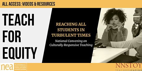 Video Access: Teach for Equity: Reaching all Students in Turbulent Times