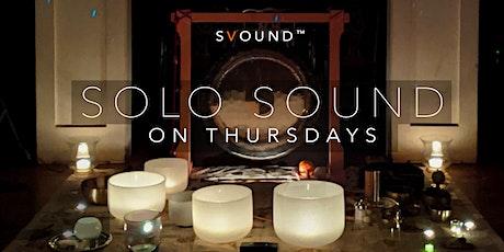 Solo Sound Thursday - Fall / Winter tickets