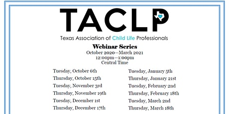 Registration Reopening of TACLP Webinar Series - Conference 2020 tickets