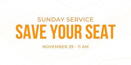 Sunday Service 11/29 - 11 am tickets