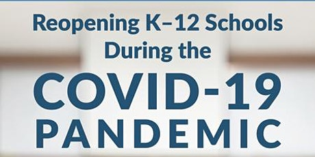 COVID-19 and K-12 Schools: Updates From the Field tickets
