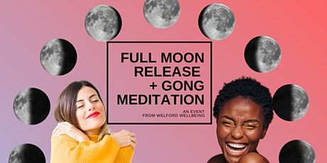 Full Moon in Taurus, release ritual and gong meditation tickets