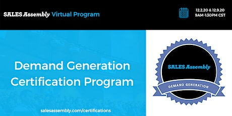 Sales Assembly Demand Generation Certification tickets
