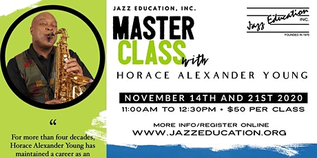 Jazz Master Class with Horace Alexander Young tickets