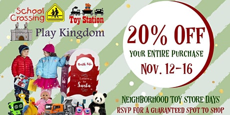 Neighborhood Toy Store Days tickets