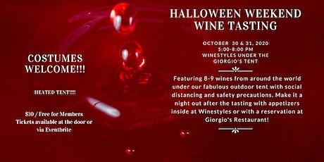 Halloween Weekend Wine Tasting (Friday and Saturday) tickets