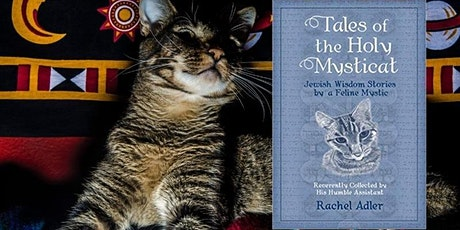 """Tales of the Holy Mysticat"": Discussion with Author Rabbi Rachel Adler tickets"