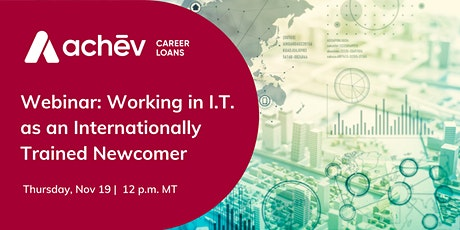 Working in I.T. as an Internationally Trained Newcomer tickets