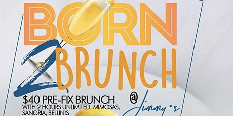 *EVERY SUNDAY* Born 2 Brunch | SUNDAY Brunch @ Jimmys | #MTARocky tickets