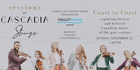 Sessions by Cascadia Strings: Coast to Coast tickets