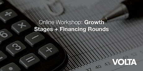 Online Workshop: Growth Stages + Financing Rounds bilhetes