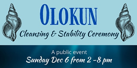 Olokun - Cleansing & Stability Ceremony tickets