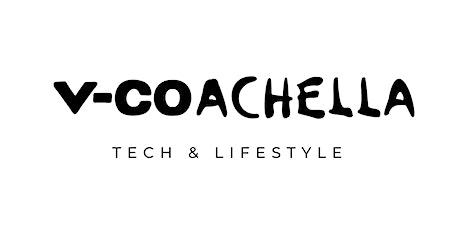 V-Coachella: Tech & Lifestyle Marketplace tickets