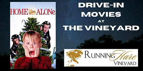 Drive-in movie at the Vineyard-Home Alone tickets