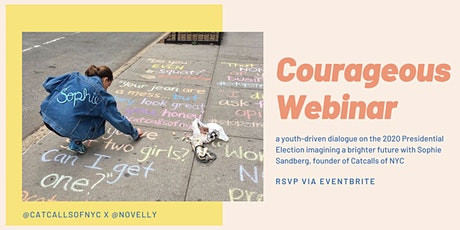 Novelly Courageous Webinar with Sophie Sandberg (Catcalls of NYC) tickets