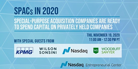 SPAC's in 2020 with Nasdaq, KPMG, Wilson Sonsini, & Woodruff Sawyer