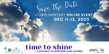 Time to Shine Mini Retreat...A Journey to Unleash Your Genius tickets