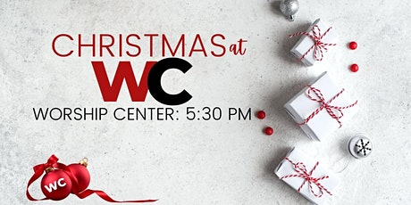 Christmas Eve: 5:30pm Worship Center Modern tickets