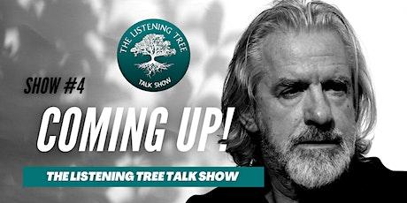 The Listening Tree Talk Show Presents Bert Barten-Talking Trees tickets