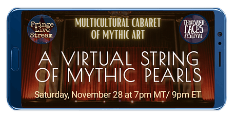 FLS & Thousand Faces Festival I A VIRTUAL STRING OF MYTHIC PEARLS tickets