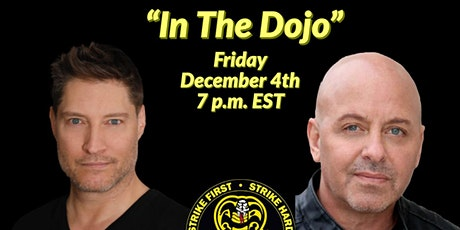 """In the Dojo"" with Sean Kanan and Ron Thomas tickets"