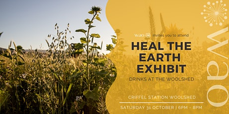 Heal the Earth Exhibit - Drinks @ Criffel tickets