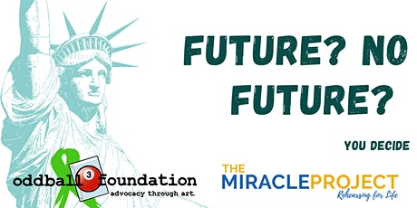 The Oddball Foundation & The Miracle Project's  Future/No Future Workshop tickets