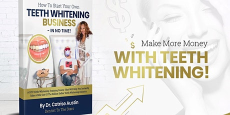 How To Start Your Own Teeth Whitening Business Live Certification - Flint tickets