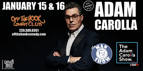 THE ADAM CAROLLA SHOW LIVE PODCAST  in Naples, Florida tickets
