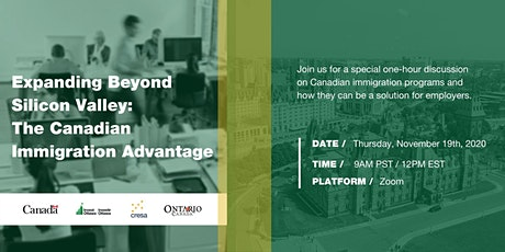 Expanding Beyond Silicon Valley: The Canadian Immigration Advantage tickets