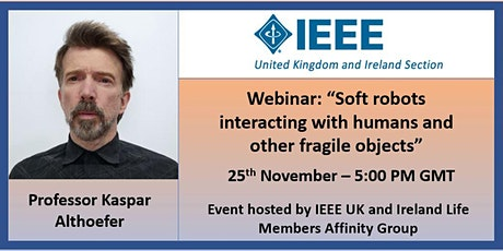 """Webinar: """"Soft robots interacting with humans and other fragile objects"""" tickets"""