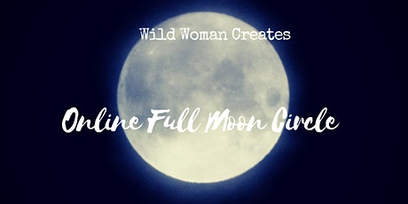 Wild Woman Full Moon Circle tickets