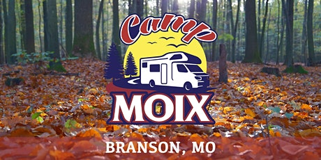 Camp Moix | ABC Campground | Branson, MO tickets