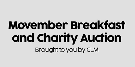 Movember Fundraising Breakfast and Charity Auction tickets