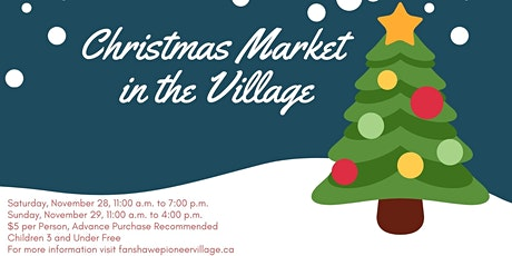 Christmas Market in the Village; Saturday, November 28, 2020 tickets