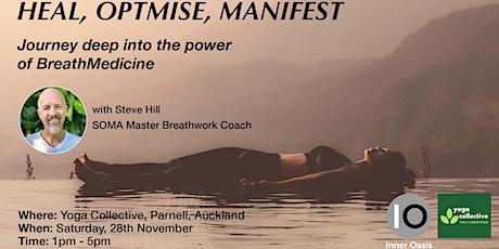 BreathMedicine Workshop - HEAL, OPTIMISE, MANIFEST tickets