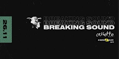 Breaking Sound NZ w/ Chris Bates, LAIIKA,  Adam Snow tickets