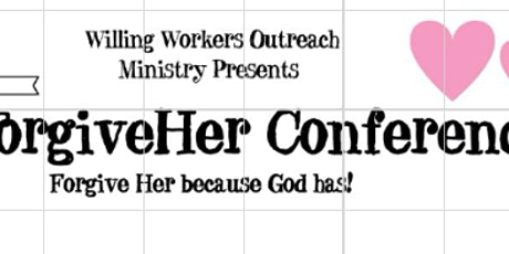 """ForgiveHer"" Women's Conference tickets"
